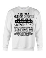 Limited Edition Prints - Stubborn Daughter  Crewneck Sweatshirt thumbnail
