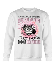 Limited Edition Prints - Pink For My Wife Crewneck Sweatshirt thumbnail
