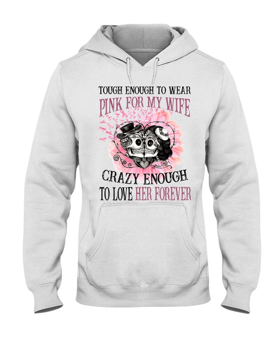 Limited Edition Prints - Pink For My Wife Hooded Sweatshirt