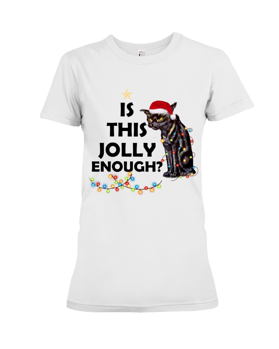 CATS IS THIS JOLLY ENOUGH Premium Fit Ladies Tee