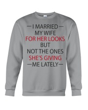 I MARRIED MY WIFE Crewneck Sweatshirt thumbnail