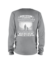 I'M A PROUD DAD OF A STUBBORN DAUGHTER Long Sleeve Tee thumbnail