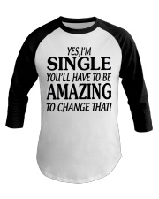 I AM SINGLE-PCC Baseball Tee thumbnail