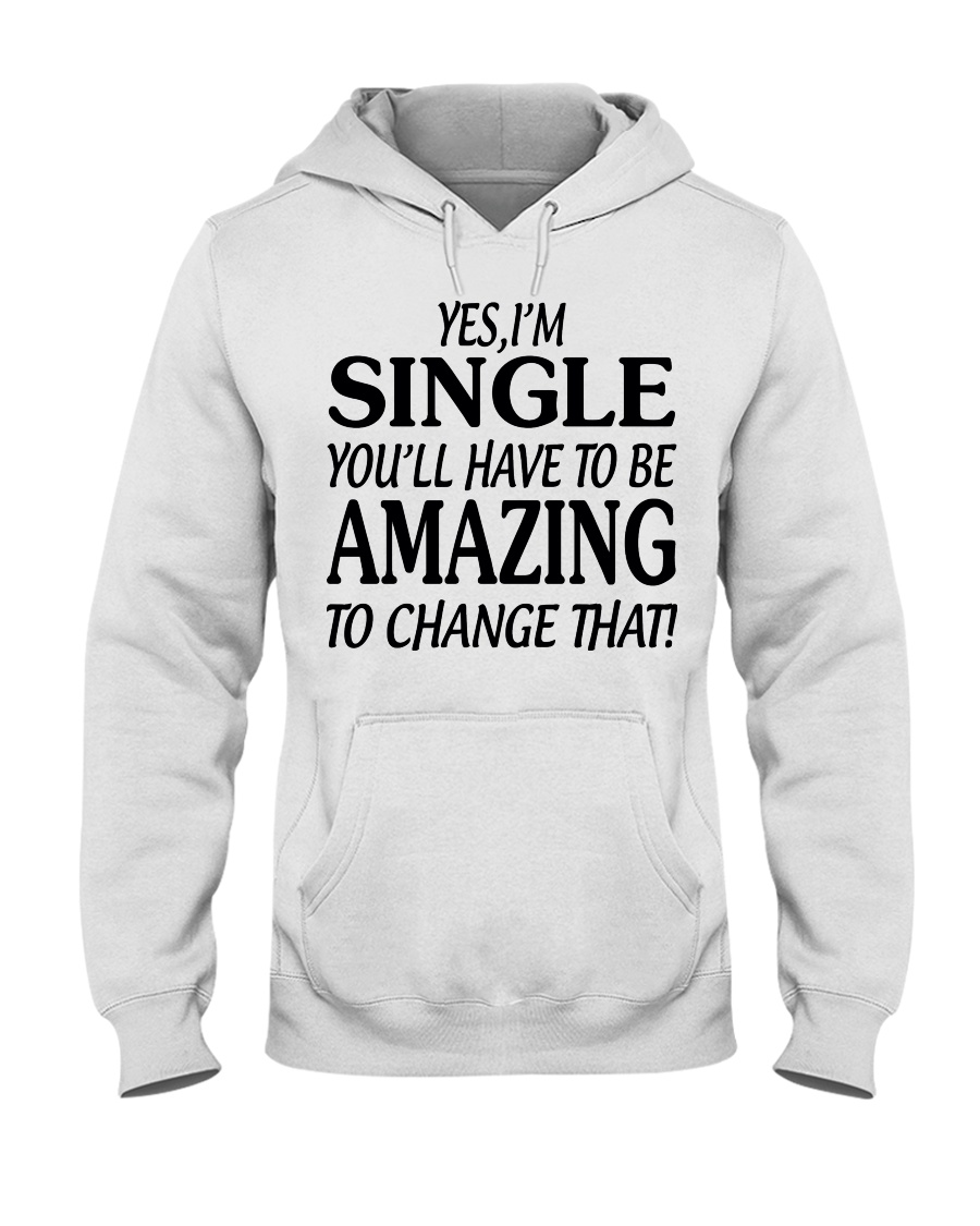 I AM SINGLE-PCC Hooded Sweatshirt
