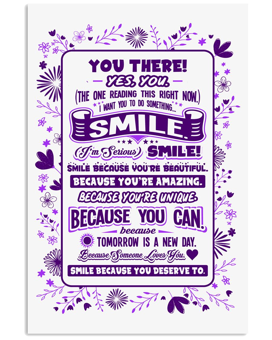 SMILE BECAUSE YOU DESERVE TO LOVE POSTER 24x36 Poster