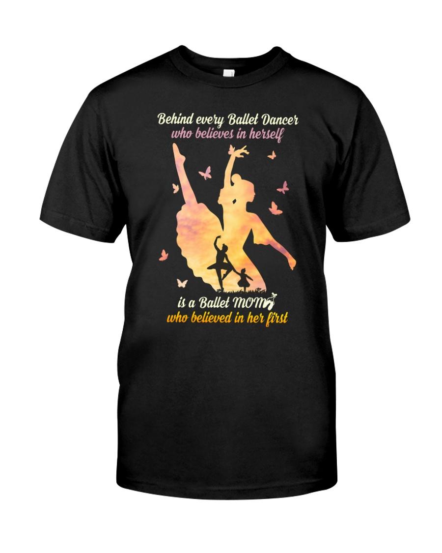 Behind every Ballet Dancer DPN37 Classic T-Shirt