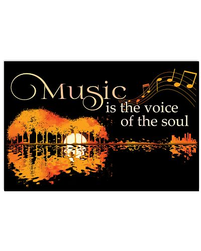 Music Is The Voice Of The Soul Guitar Poster