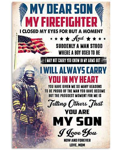 My Dear Son - My Firefighter