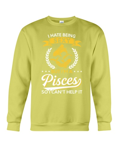 I Hate Being Sexy - I'm A Pisces