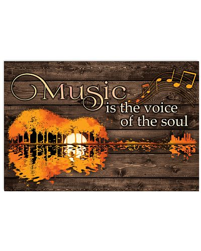 Music Is The Voice Of The Soul Guitar Poster W