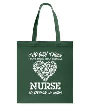 Nurse and Mom Tote Bag thumbnail