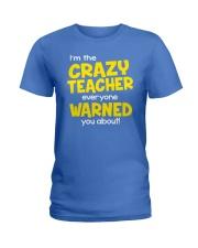 CRAZY TEACHER Ladies T-Shirt front
