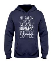My salon runs on scissors laughter and coffee Hooded Sweatshirt thumbnail