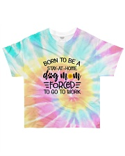 Born to be a stay-at-home dog mom All-over T-Shirt front