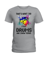 I play drums and i know things Ladies T-Shirt front