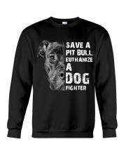 Save A Pit Bull - Style 1 Crewneck Sweatshirt front