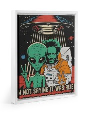 I'm not saying it was aliens canvas prints Floating Framed Canvas Prints White tile
