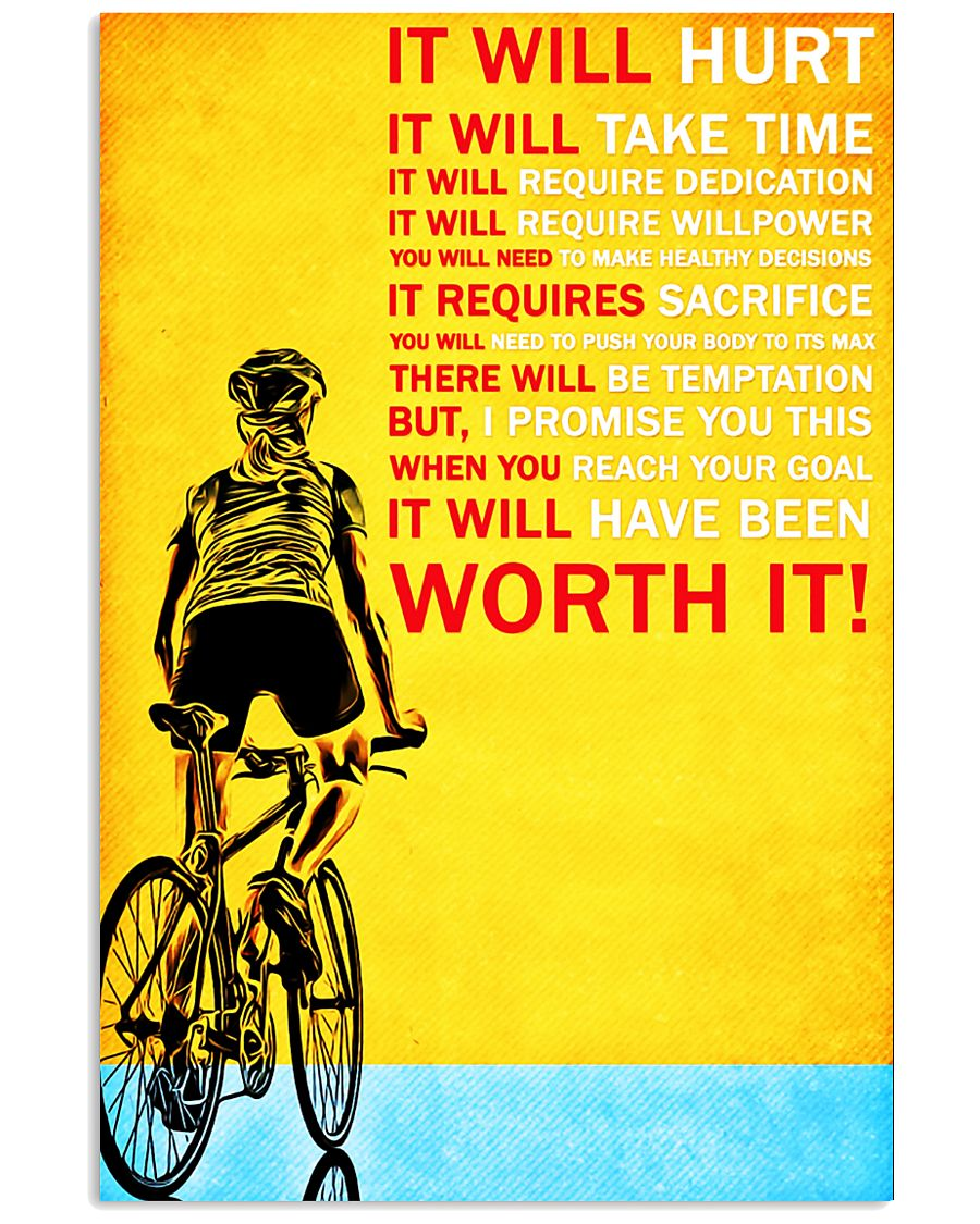 Bicycle it will hurt it will take time poster 11x17 Poster