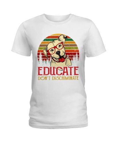 Pit Bull Educate Don't Discriminate