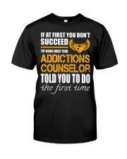 STICKER ADDICTIONS COUNSELOR Classic T-Shirt front