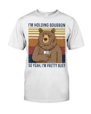 I'm Holding Bourbon Classic T-Shirt front