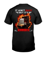 It Ain't Easy Trucker Classic T-Shirt back