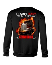 It Ain't Easy Trucker Crewneck Sweatshirt thumbnail