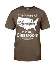 THE FUTURE OF AMERICA Classic T-Shirt front