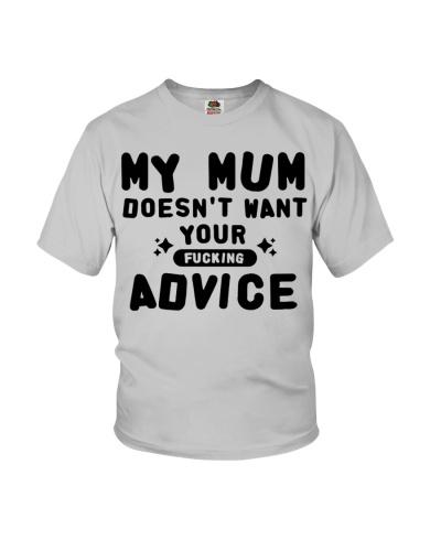 MY MUM - YOUR ADVICE