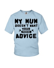 MY MUM - YOUR ADVICE Youth T-Shirt front