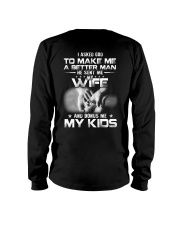 TO MAKE ME A BETTER MAN Long Sleeve Tee tile