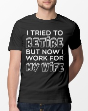 WORK FOR MY WIFE Classic T-Shirt lifestyle-mens-crewneck-front-13