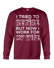 WORK FOR MY WIFE Crewneck Sweatshirt thumbnail