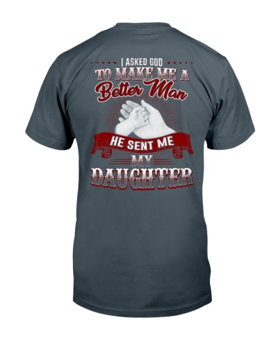 MY DAUGHTER MAKES ME BETTER