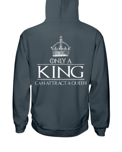 ONLY A KING CAN ATTRACT A QUEEN