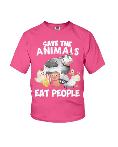 SAVE THE ANIMALS - EAT PEOPLE