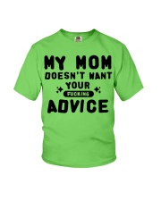 MY MOM - YOUR ADVICE Youth T-Shirt front