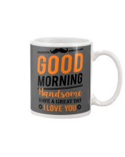GOOD MORNING HANDSOME Mug front