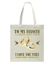 TO MY FIANCEE Tote Bag thumbnail