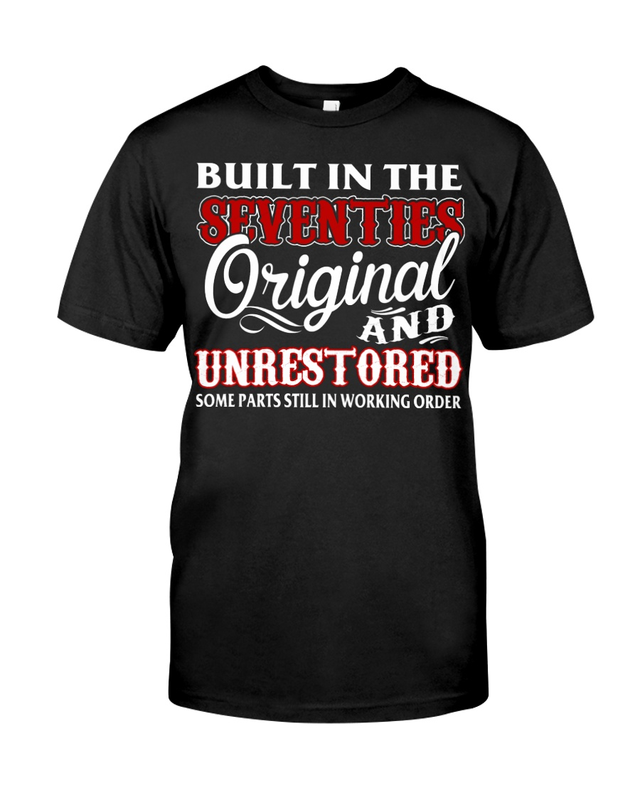 BUILT IN THE SEVENTIES Classic T-Shirt