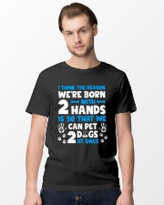 THE REASON WE'RE BORN WITH TWO HANDS Classic T-Shirt lifestyle-mens-crewneck-front-15