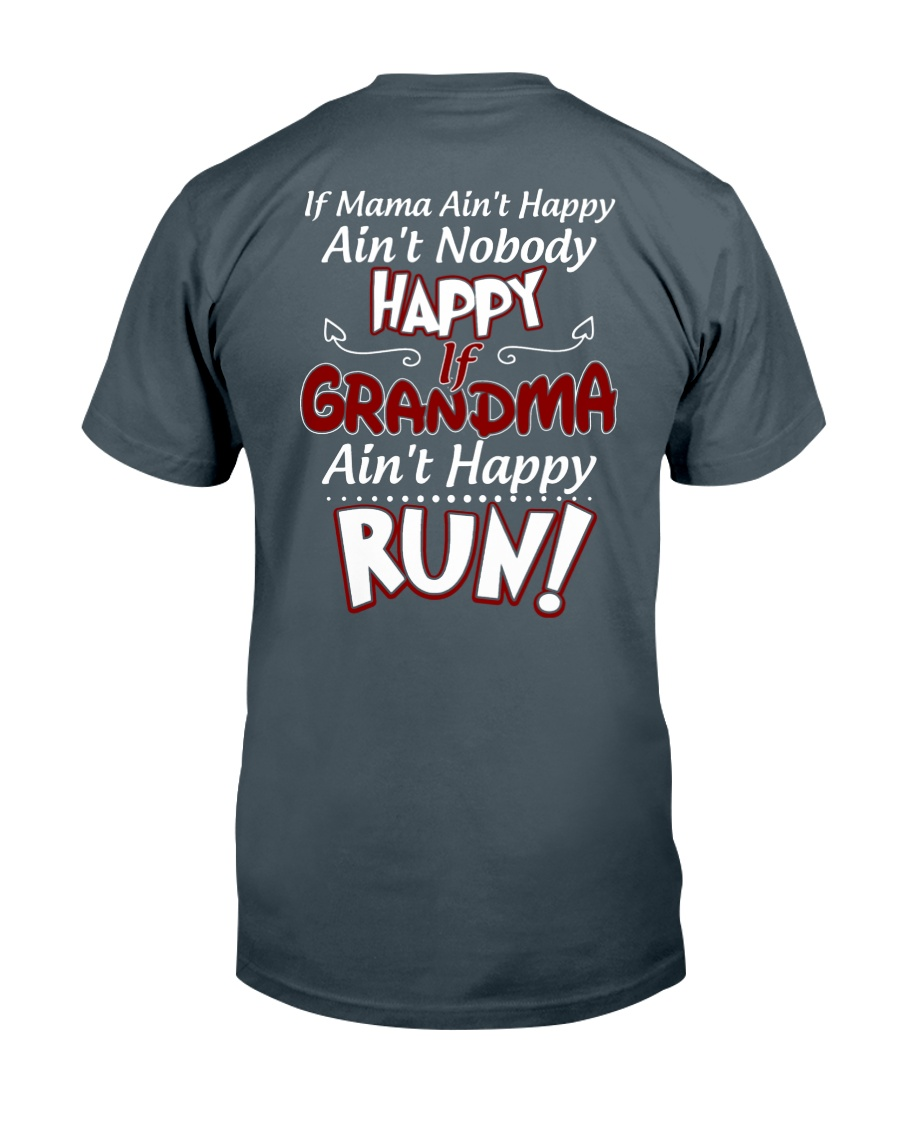 GRANDMA AIN'T HAPPY - RUN Classic T-Shirt