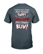 GRANDMA AIN'T HAPPY - RUN Classic T-Shirt back
