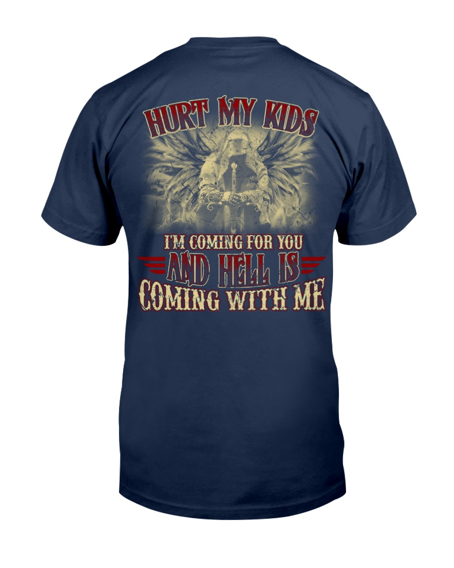 HELL IS COMING WITH ME Classic T-Shirt