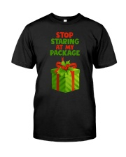 STOP STARING AT MY PACKAGE Classic T-Shirt thumbnail