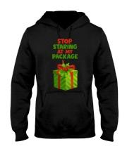 STOP STARING AT MY PACKAGE Hooded Sweatshirt thumbnail
