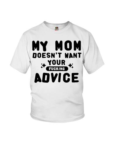 MY MOM - YOUR ADVICE