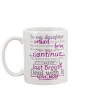 TO MY DAUGHTER - LOVE MOM Mug back