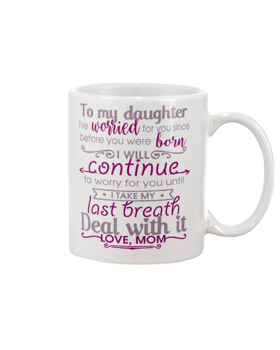 TO MY DAUGHTER - LOVE MOM Mug
