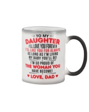 TO MY DAUGHTER - LOVE DAD Color Changing Mug thumbnail